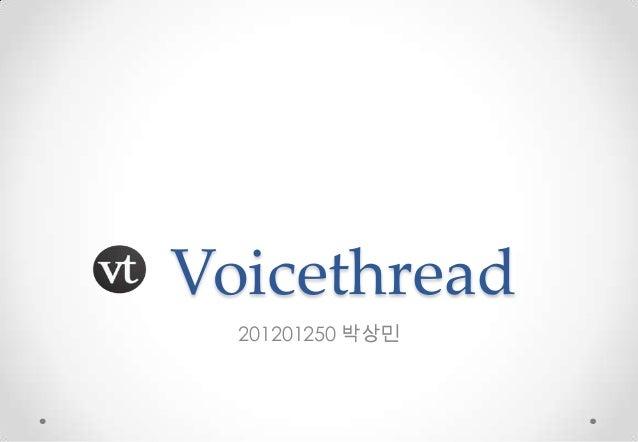 Voicethread  201201250 박상민
