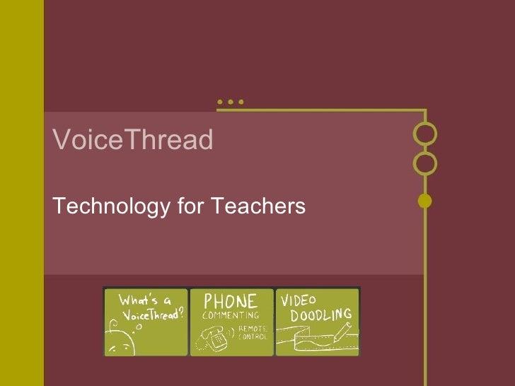 VoiceThread Technology for Teachers