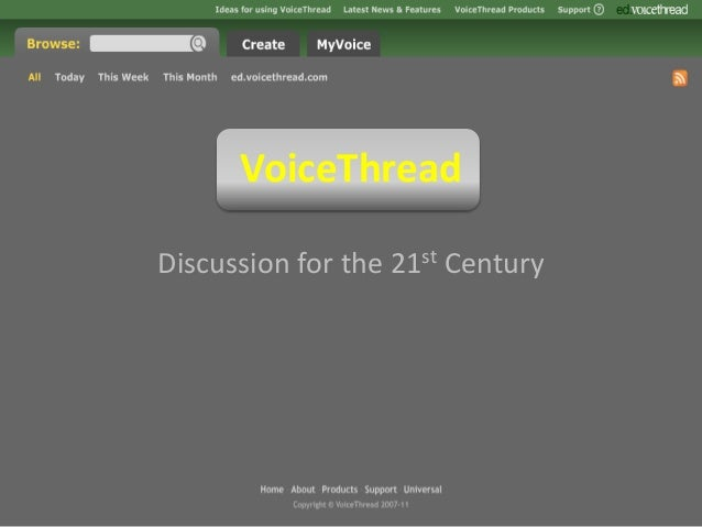 VoiceThread Discussion for the 21st Century