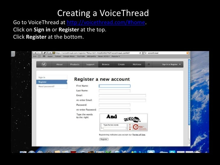 Creating a VoiceThreadGo to VoiceThread at http://voicethread.com/#home.Click on Sign in or Register at the top.Click Regi...