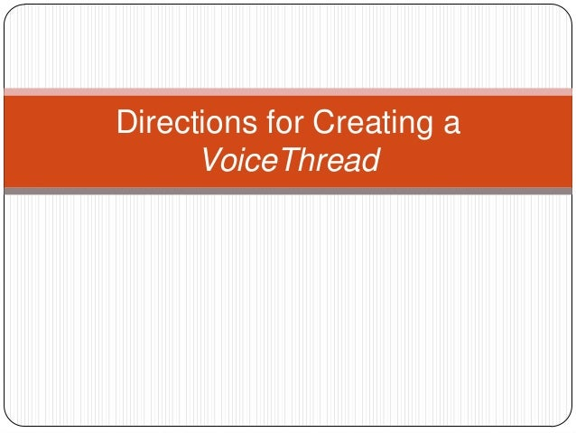 Directions for Creating a VoiceThread