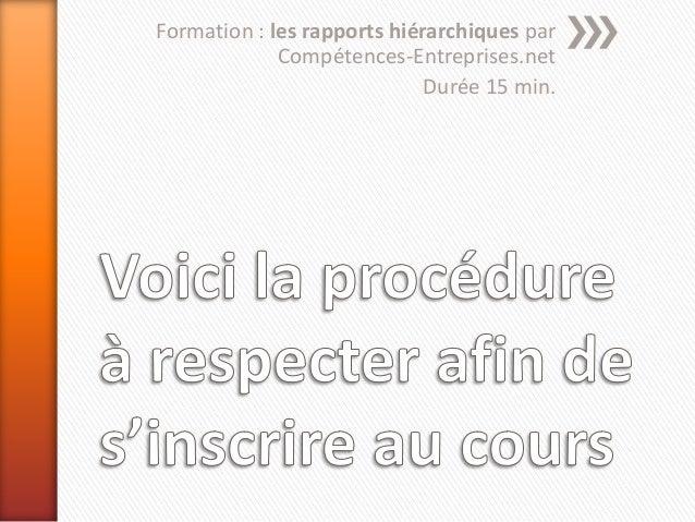 Formation : les rapports hiérarchiques parCompétences-Entreprises.netDurée 15 min.