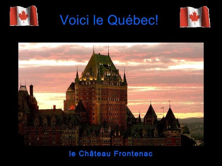 Voici le Québec! le Château Frontenac