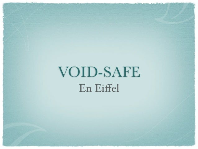 VOID-SAFE  En Eiffel