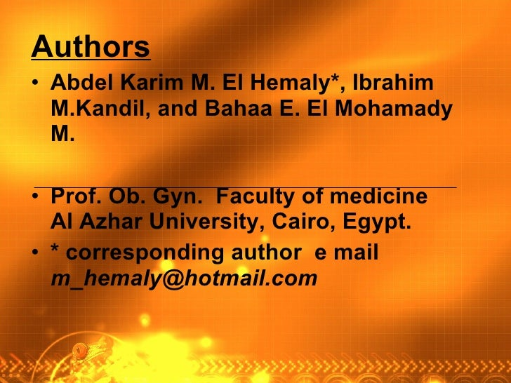 <ul><li>Authors   </li></ul><ul><li>Abdel Karim M. El Hemaly*, Ibrahim M.Kandil, and Bahaa E. El Mohamady M. </li></ul><ul...