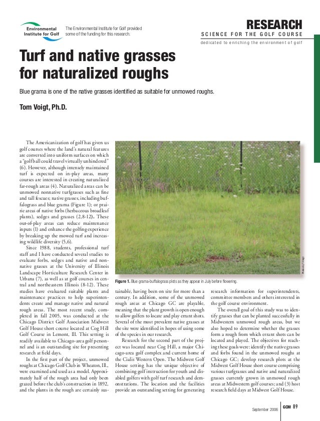 The Environmental Institute for Golf provided                                some of the funding for this research.       ...