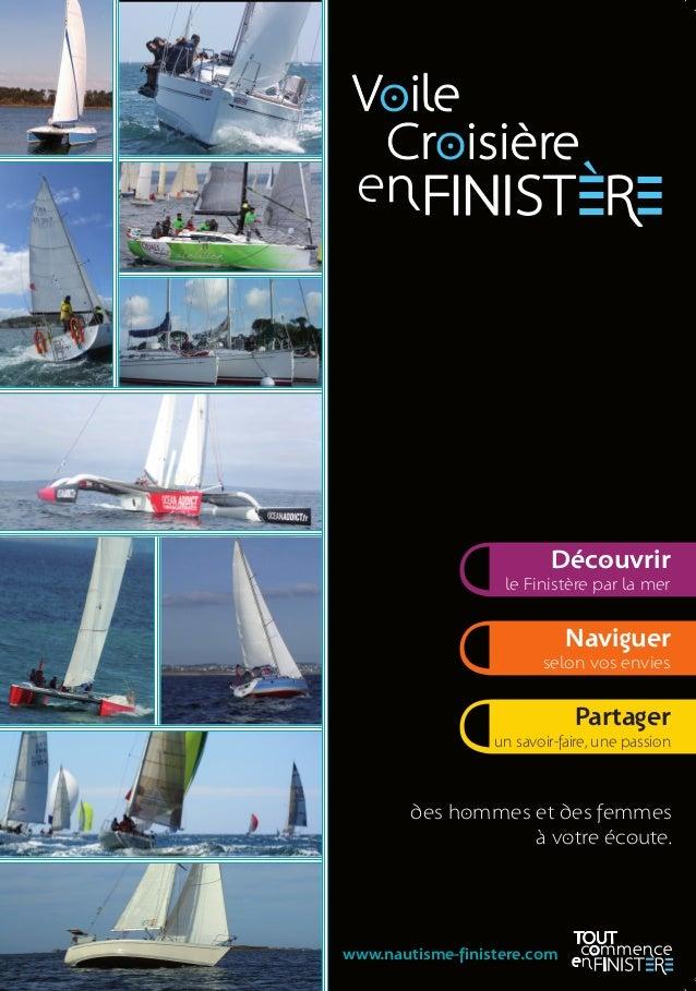 06 79 13 34 08 loick.feat@bretagne-atlantic-yachting.eu www.bretagne-atlantic-yachting.eu  Alidade  Audierne Voile  06 62 ...