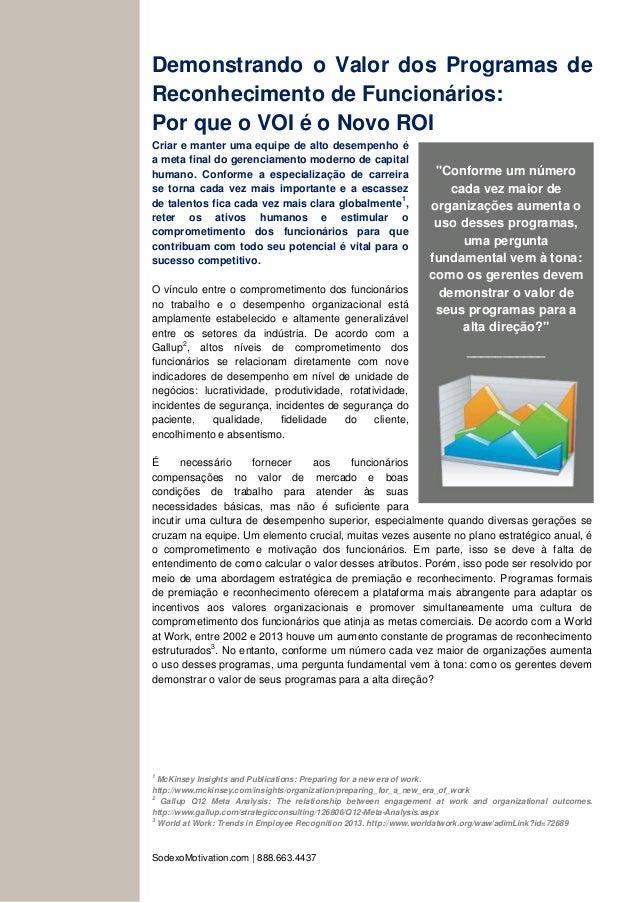 SodexoMotivation.com | 888.663.4437 Demonstrando o Valor dos Programas de Reconhecimento de Funcionários: Por que o VOI é ...