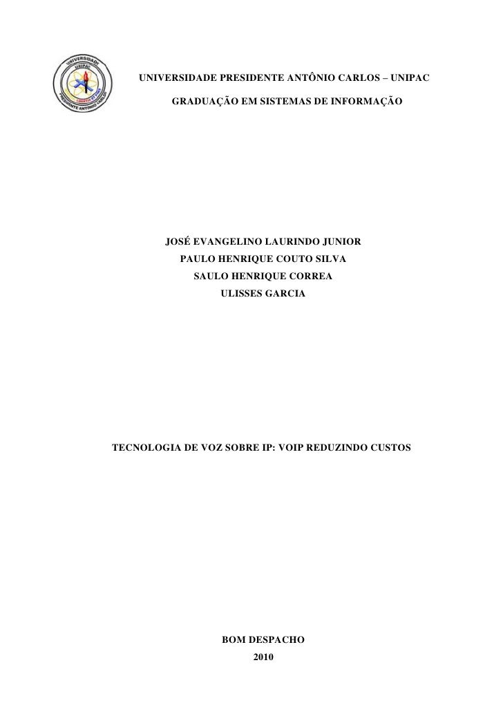 TECNOLOGIA DE VOZ SOBRE IP: VOIP REDUZINDO CUSTOS