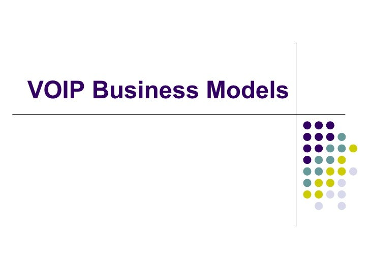 VOIP Business Models