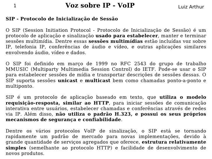 1                   Voz sobre IP - VoIP                         Luiz Arthur  SIP - Protocolo de Inicialização de Sessão  O...