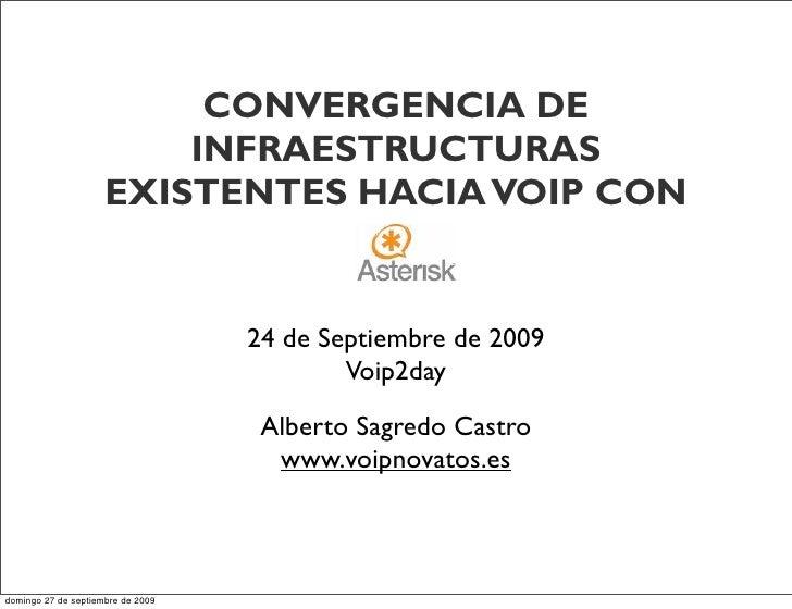 CONVERGENCIA DE                          INFRAESTRUCTURAS                      EXISTENTES HACIA VOIP CON                  ...