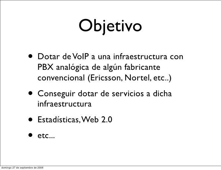 Convegencia de Infraestructuras existentes hacia voip con Asterisk Slide 3