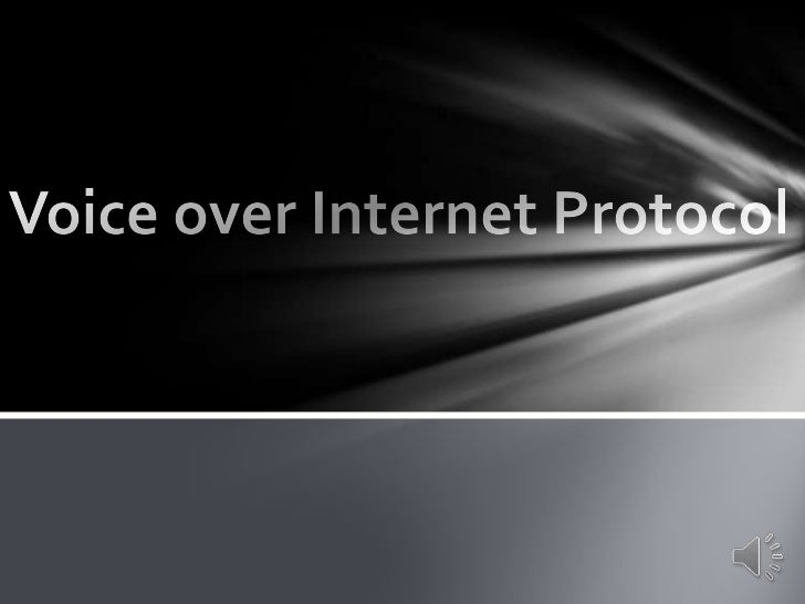 Voice over Internet Protocol<br />