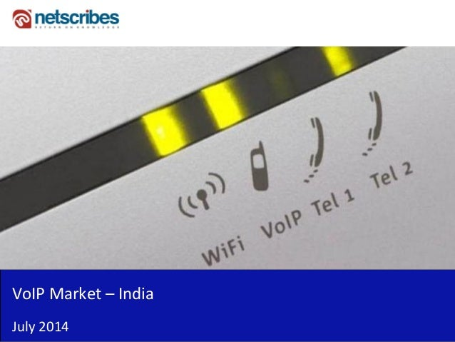 VoIP Market – India July 2014