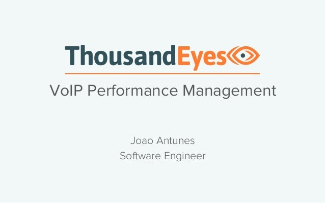 VoIP Performance Management  Joao Antunes  Software Engineer