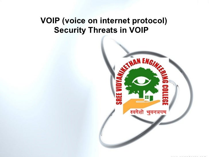 VOIP (voice on internet protocol)   Security Threats in VOIP