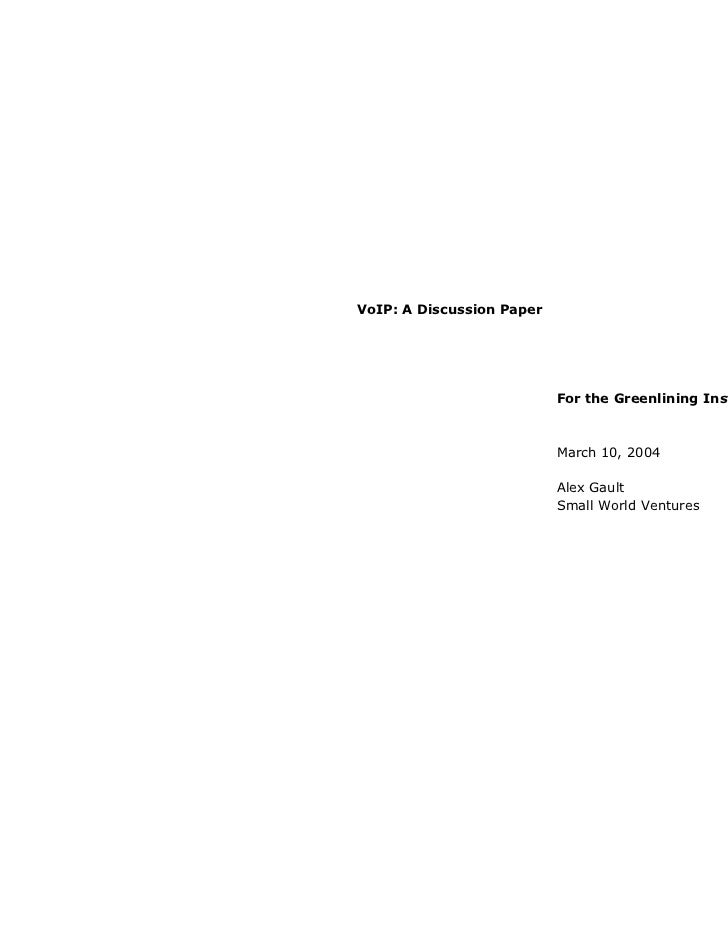 VoIP: A Discussion Paper                           For the Greenlining Institute                           March 10, 2004 ...