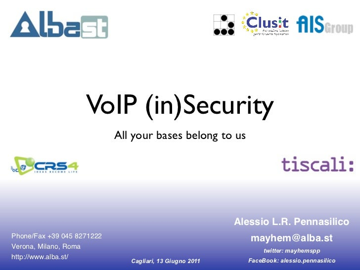 !                    VoIP (in)Security                            All your bases belong to us                             ...