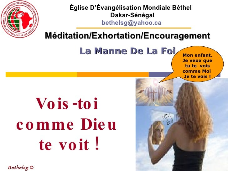 Méditation/Exhortation/Encouragement La Manne De La Foi Bethelsg  © Église D'Évangélisation Mondiale Béthel  Dakar-Sénéga...
