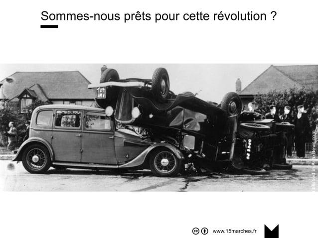 www.15marches.fr Sommes-nous prêts pour cette révolution ?