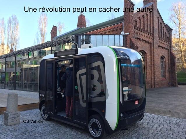 www.15marches.fr Une révolution peut en cacher une autre OS Vehicle