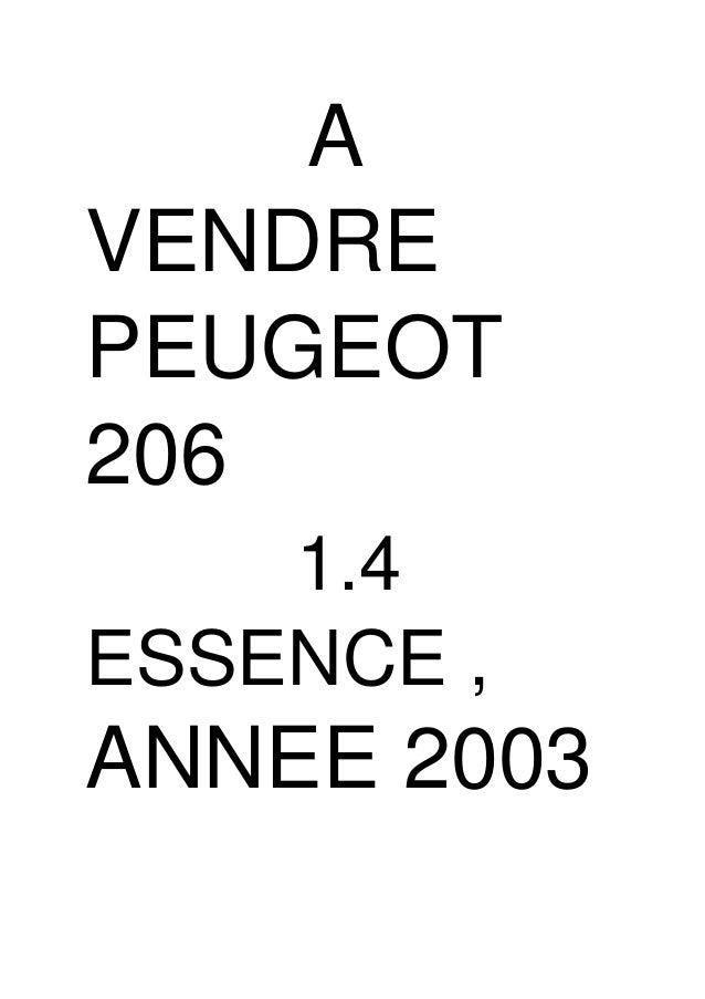 A VENDRE PEUGEOT 206 1.4 ESSENCE , ANNEE 2003