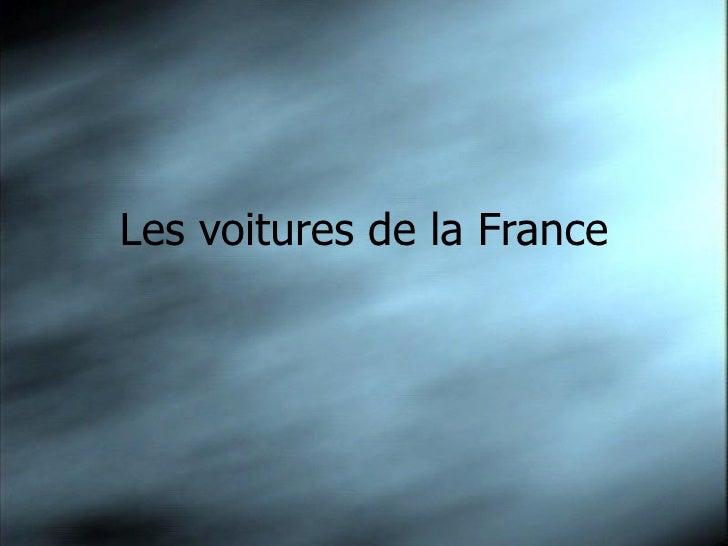Les voitures de la France