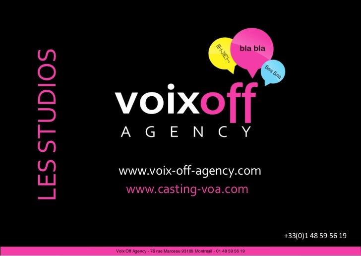 LESSTUDIOS               www.voix‐off‐agency.com                www.casting‐voa.com                                       ...