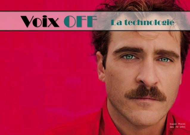 Voix OFF  La technologie  Joaquin Phoenix dans Her (2014)