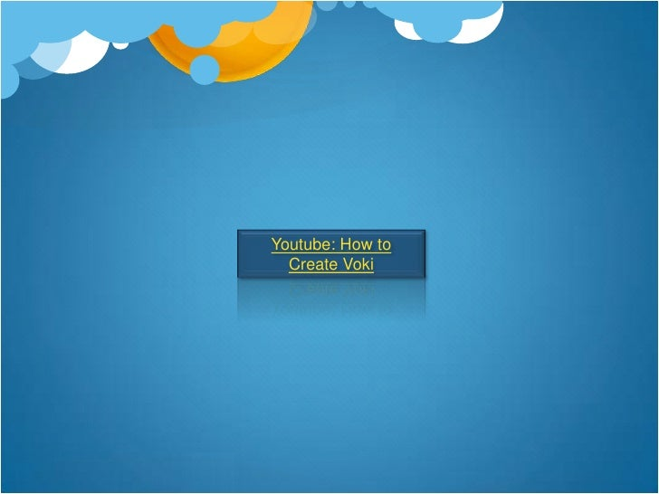 Youtube: How to Create Voki <br />