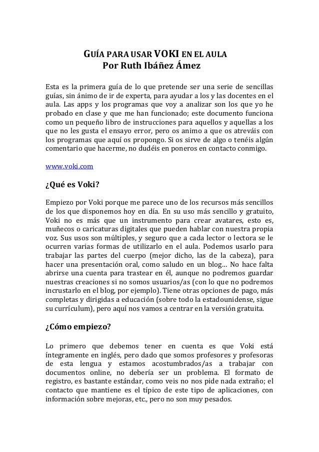 GUÍA  PARA  USAR  VOKI  EN  EL  AULA      Por  Ruth  Ibáñez  Ámez      Esta  es  la  pri...