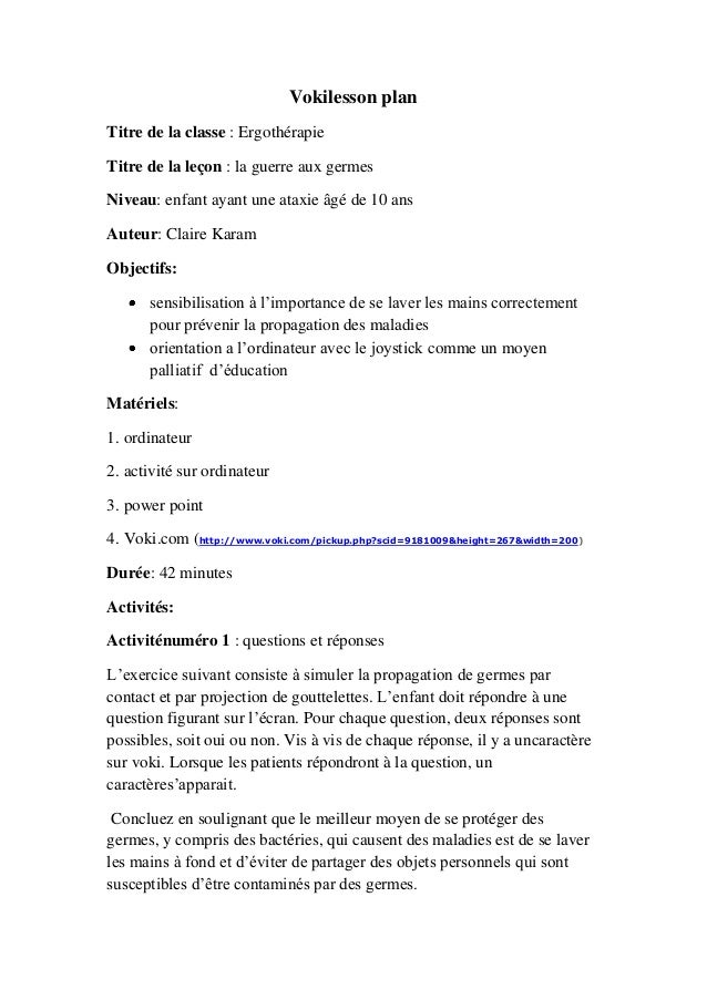 Vokilesson plan Titre de la classe : Ergothérapie Titre de la leçon : la guerre aux germes Niveau: enfant ayant une ataxie...