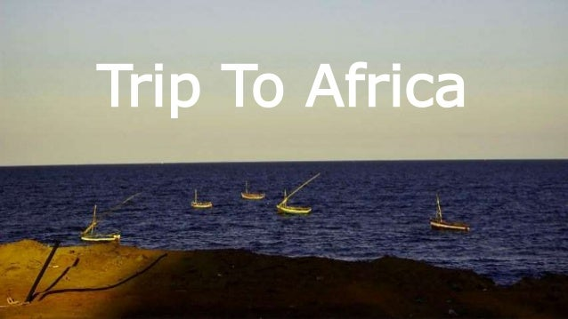Trip To Africa