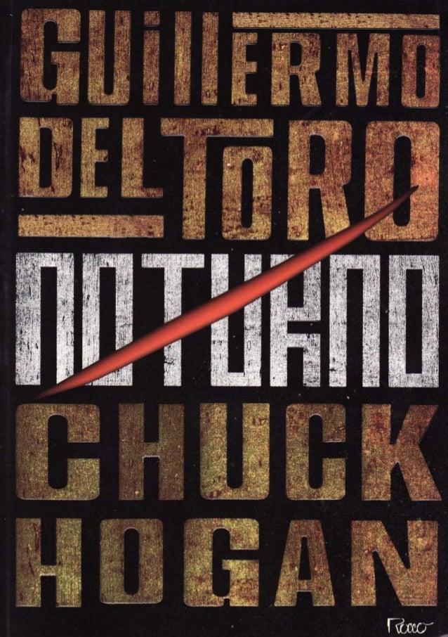 GUILLERMO DEL TORO E CHUCK HOGAN Tradução: SÉRGIO MORAES REGO PAULO REIS