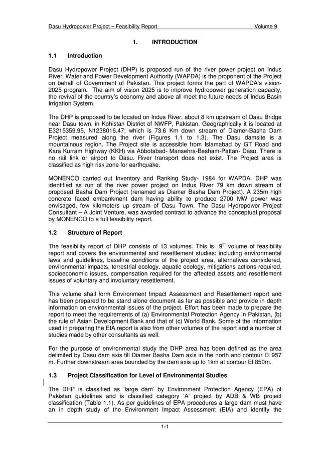 Dasu Hydropower Project – Feasibility Report Volume 9 1-1 1. INTRODUCTION 1.1 Introduction Dasu Hydropower Project (DHP) i...