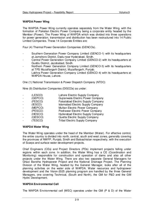 Dasu Hydropower Project – Feasibility Report Volume 9 2-12 8. There would be an Accountant General's office for the Northe...