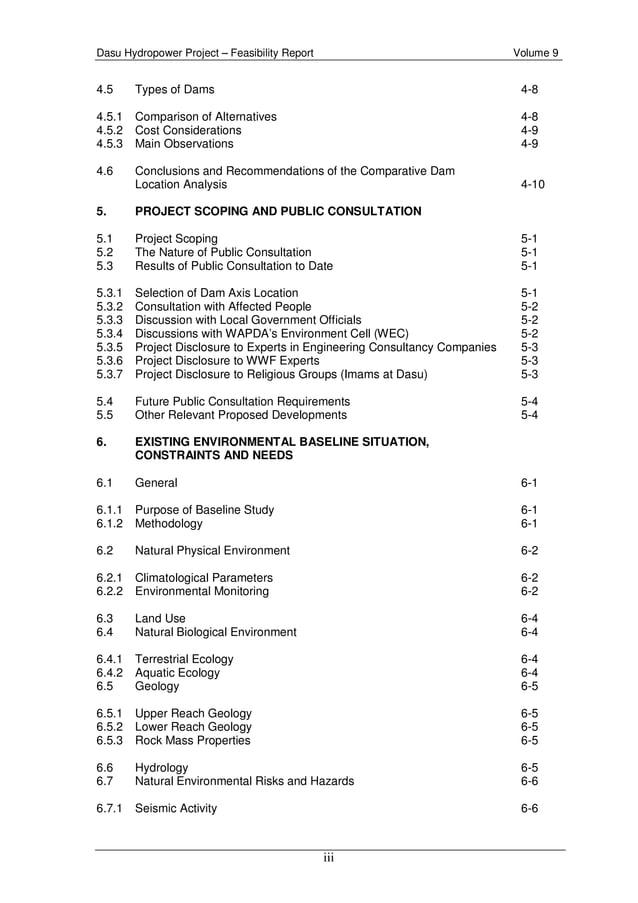 Dasu Hydropower Project – Feasibility Report Volume 9 iii 4.5 Types of Dams 4-8 4.5.1 Comparison of Alternatives 4-8 4.5.2...