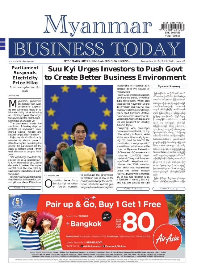 MYANMAR'S FIRST BILINGUAL BUSINESS JOURNAL  www.mmbiztoday.com  Parliament Suspends Electricity Price Hike  Suu Kyi Urges ...
