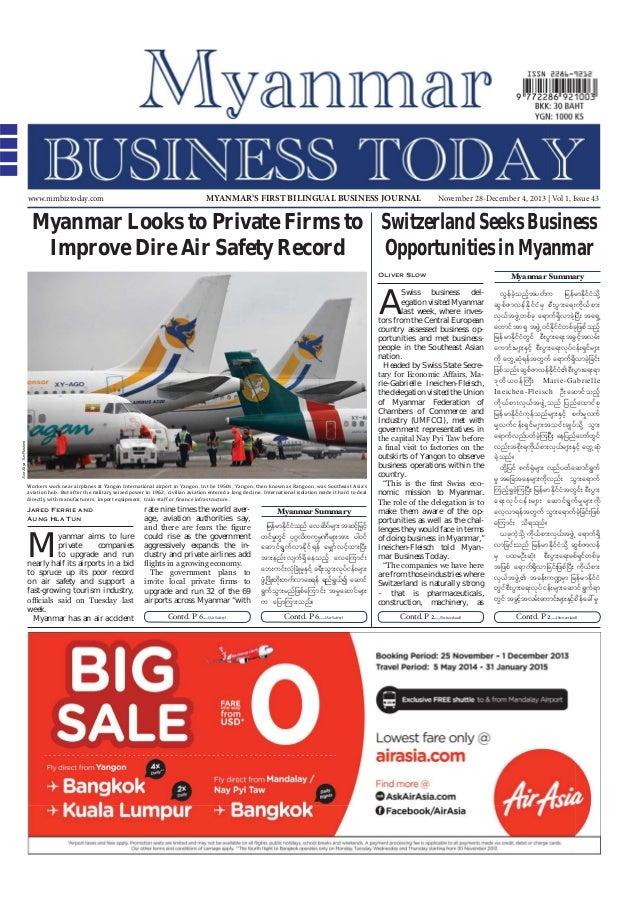 www.mmbiztoday.com  MYANMAR'S FIRST BILINGUAL BUSINESS JOURNAL  November 28-December 4, 2013   Vol 1, Issue 43  Myanmar Lo...