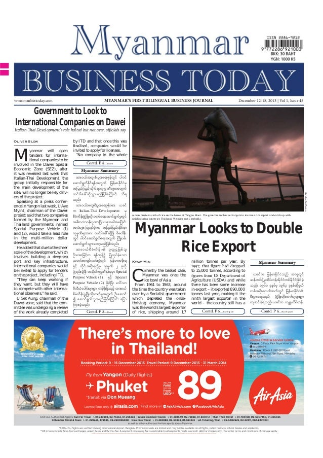 www.mmbiztoday.com  MYANMAR'S FIRST BILINGUAL BUSINESS JOURNAL  December 12-18, 2013 | Vol 1, Issue 45  Government to Look...