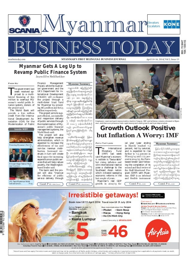 April 10-16, 2014 Myanmar Business Today mmbiztoday.com Inside MBT mmbiztoday.com April 10-16, 2014  Vol 2, Issue 15MYANMA...
