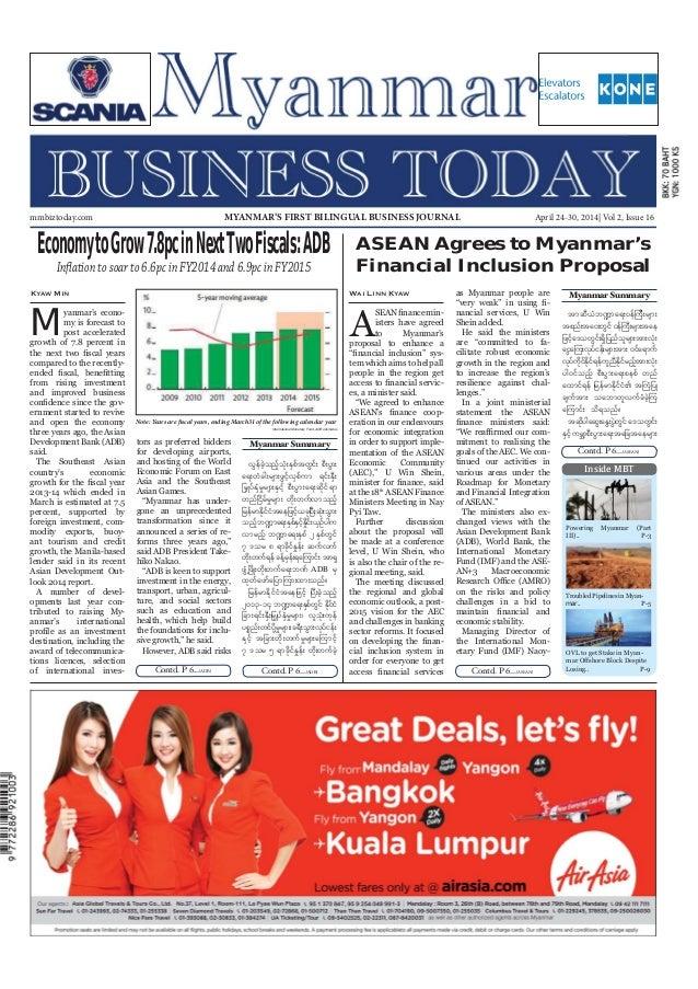 April 24-30, 2014 Myanmar Business Today mmbiztoday.com mmbiztoday.com April 24-30, 2014| Vol 2, Issue 16MYANMAR'S FIRST B...