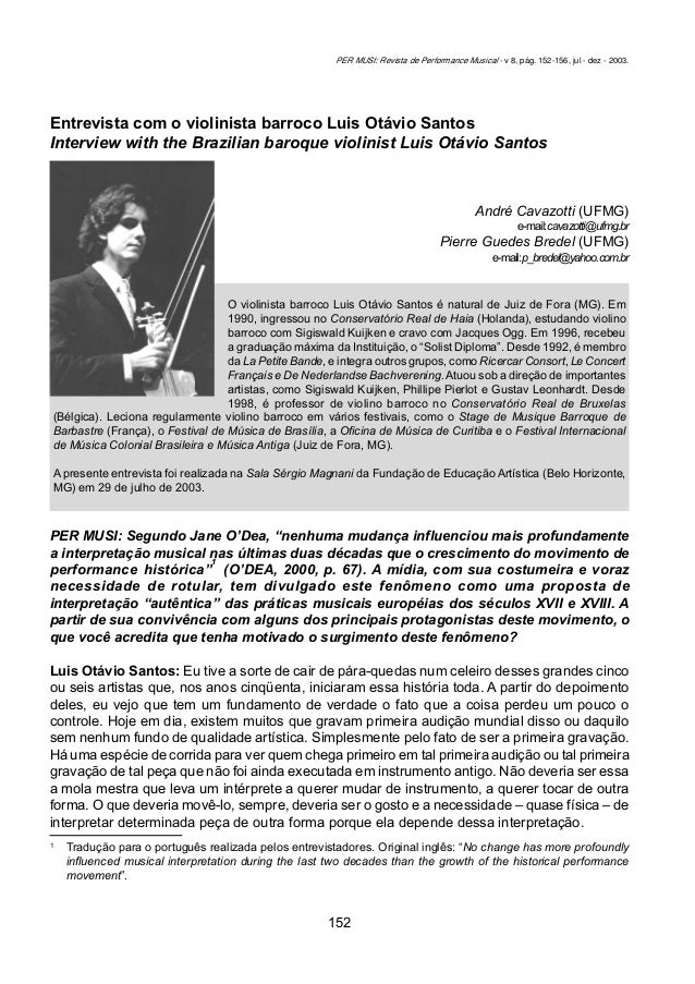 152 CAVAZOTTI, André; BREDEL, Pierre G. Entrevista com o violinista barroco Luis Otávio Santos... Per Musi. Belo Horizonte...