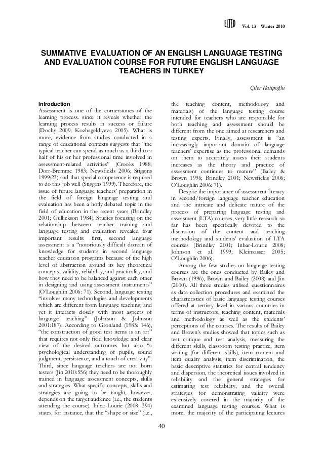 Vol. 13 Winter 2010  SUMMATIVE EVALUATION OF AN ENGLISH LANGUAGE TESTING AND EVALUATION COURSE FOR FUTURE ENGLISH LANGUAGE...