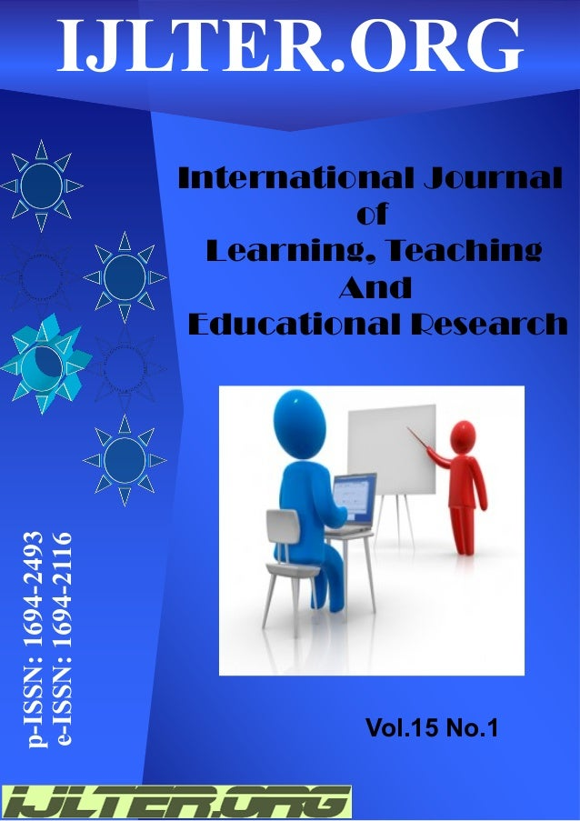 International Journal of Learning, Teaching And Educational Research p-ISSN:1694-2493 e-ISSN:1694-2116IJLTER.ORG Vol.15 No...