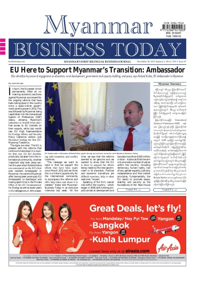 mmbiztoday.com  MYANMAR'S FIRST BILINGUAL BUSINESS JOURNAL  December 26, 2013-January 1, 2014, | Vol 1, Issue 47  EU Here ...