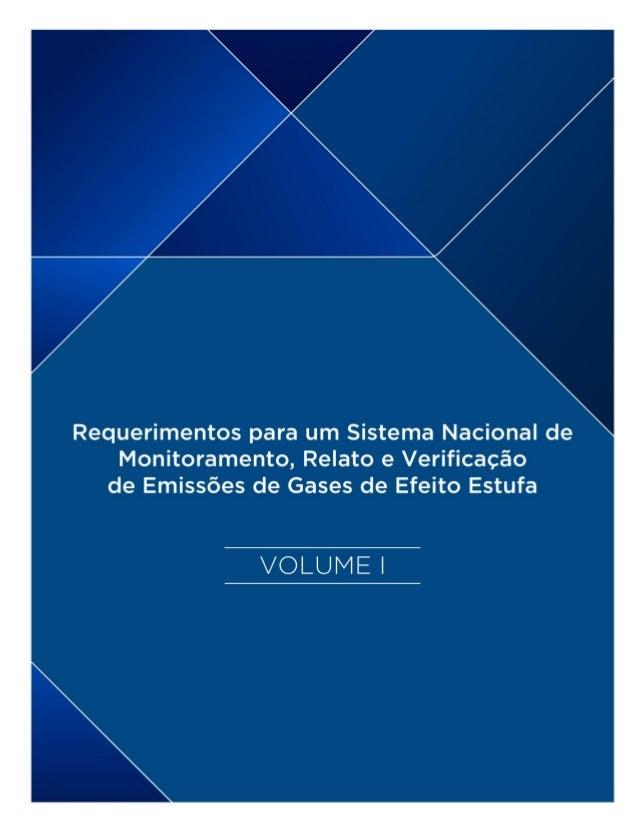 ESTUDO Requerimentos para um Sistema Nacional de Monitoramento, Relato e Verificação de Emissões de Gases de Efeito Estufa...