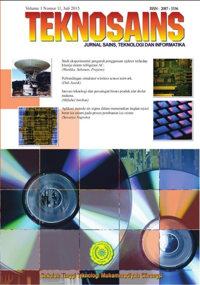 Volume 1 Nomor 11, Juli 2015 Studi eksperimental pengaruh penggunaan ejektor terhadap kinerja sistem refrigerasi AC. (Ward...