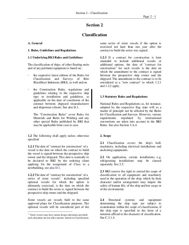 Section 2 – Classification Page 2 - 1 Section 2 Classification A. General 1. Rules, Guidelines and Regulations 1.1 Underly...